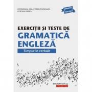 Exercitii si teste de gramatica engleza. Timpurile verbale - Georgiana Galateanu-Farnoaga (Editia a XV-a)