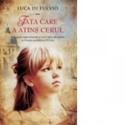 Fata care a atins cerul - Luca Di Fulvio