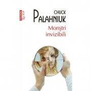 Monstri invizibili - Chuck Palahniuk