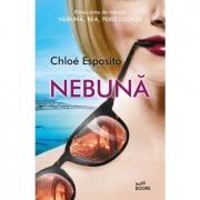 Nebuna - Chloe Esposito