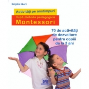 Activitati de sezon dupa pedagogia Montessori - Brigitte Ekert