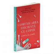 Comunicarea eficienta cu copiii - Lisa Nyberg, Adele Faber, Elaine Mazlish