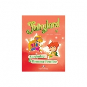 Fairyland 4,. VOCABULARY AND GRAMMAR PRACTICE, Curs pentru limba engleza clasa IV-a (Virginia Evans )