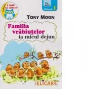 Familia vrabiutelor ia micul dejun - Tony Moon