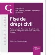 Fise de drept civil. Editia a 4-a - Gabriel Boroi, Ioana Nicolae, Carla Alexandra Anghelescu, Bogdan Nazat