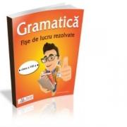 Gramatica - Fise de lucru rezolvate pentru clasa a VIII-a - Oana Chelaru