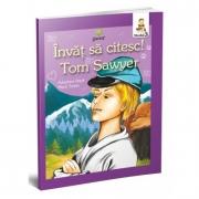 Invat sa citesc! Nivelul 3. Aventurile lui Tom Sawyer - adaptare dupa Mark Twain