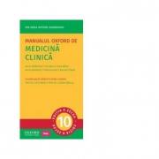 Manualul Oxford de Medicina Clinica (editia a zecea) - Ian Wilkinson