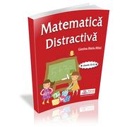 Matematica distractiva pentru clasele a III-a si a IV-a - prof. Gianina-Maria Mitoi