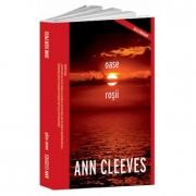 Oase rosii - Ann Cleeves