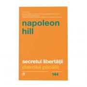 Secretul libertatii. Diavolul pacalit - Napoleon Hill