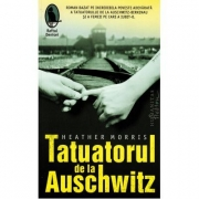 Tatuatorul de la Auschwitz - Heather Morris