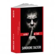 Ucide-l pe Tata - Sandrone Dazieri