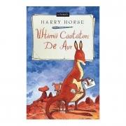 Ultimii cautatori de aur - Harry Horse
