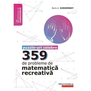 359 de probleme de matematica recreativa. Puzzle-uri celebre - Boris Kordemsky