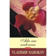 Ada sau ardoarea - Vladimir Nabokov