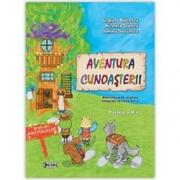 Aventura cunosterii. Partea a II-a - Nicoleta Stanica, Daniela Stoicescu, Gratiela Balcescu