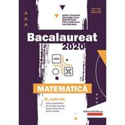 Bacalaureat 2020. Matematica M_Mate-Info - Gheorghe Iurea