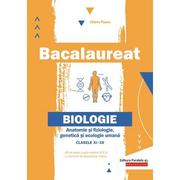 Bacalaureat 2020 Anatomie si fiziologie, genetica si ecologie umana pentru clasele 11-12