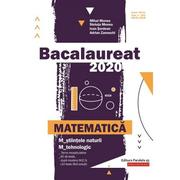 Bacalaureat 2020 pentru Matematica M_stiintele-naturii si M_tehnologic ( MIhai Monea )