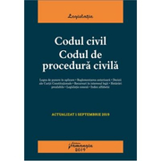 Codul civil. Codul de procedura civila, editia 11 (actualizat 1 septembrie 2019)