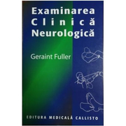Examinarea Clinica Neurologica - Geraint Fuller
