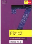 Fizica. Probleme si experimente. Clasa a VII-a - Victor Stoica, Corina Dobrescu, Florin Macesanu, Ion Bararu