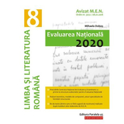 Limba si literatura romana. Evaluarea Nationala 2020. Clasa a VIII-a - Mihaela Dobos