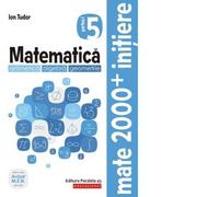 Matematica. Aritmetica, algebra, geometrie. Caiet de lucru. Clasa a V-a. Initiere. Partea I, (anul scolar 2019-2020) - Ion Tudor