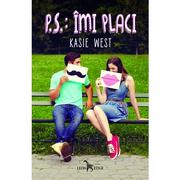 P. S.: Imi placi - Kasie West