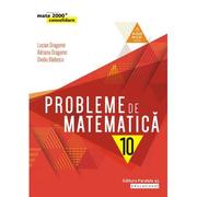 Probleme de matematica pentru clasa a X-a - Ovidiu Badescu