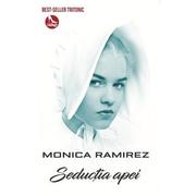 Seductia apei. Editia a II-a - Monica Ramirez