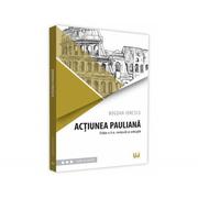 Actiunea pauliana. Editia a II-a, revazuta si adaugita - Bogdan Ionescu