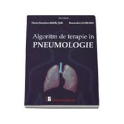 Algoritm de terapie in Pneumologie: Florin Dumitru Mihaltan / Ruxandra Ulmeanu