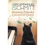 Doamna Pylinska si secretul lui Chopin - Eric-Emmanuel Schmitt