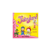 Fairyland 2, Audio CD-Curs de limba engleza pentru clasa II-a (Virginia Evans )