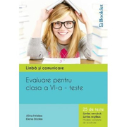 Limba si comunicare - Evaluare pentru clasa a VI-a 25 de teste Limba romana si Limba engleza - Sticlea Elena