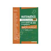 Matematica-Ghid de pregatire M1 pentru clasele IX-XII si examenul de bacalaureat (Marius Burtea)