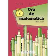 Ora de matematica clasa a X-a - Catalin Eugen Nachila, Petre Nachila