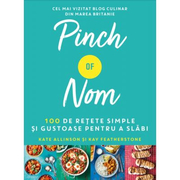 Pinch of Nom. 100 de retete simple si gustoase pentru a slabi - Kate Allinson, Kay Featherstone