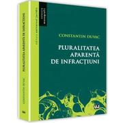 Pluralitatea aparenta de infractiuni (Constantin Duvac)