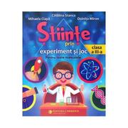 Stiinte prin experiment si joc - Clasa 3 - Catalina Stanca