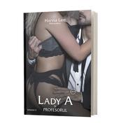 Billionaires, volumul 3, Lady A și Profesorul - Hanna Lee