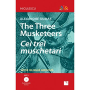 Cei trei muschetari. Editie bilingva, Audiobook inclus - Alexandre Dumas