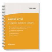 Codul civil si Legea de punere in aplicare. Actualizat la 9 ianuarie 2020, spiralat