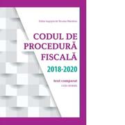 Codul de Procedura fiscala 2018 - 2020