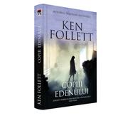 Copiii Edenului - Ken Follett