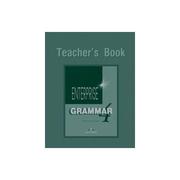 Enterprise Grammar 4, Teachers Book, (Curs de limba engleza pentru clasa VIII )