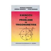 Exercitii si probleme de trigonometrie, Ed. Didactica si Pedagogica