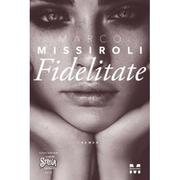 Fidelitate - Marco Missiroli
